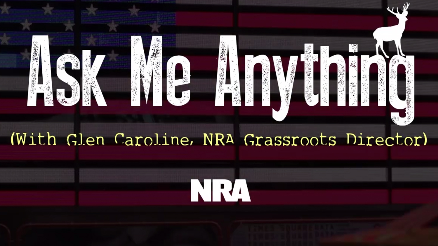 Ask Me Anything- Grassroots Events at the NRA Annual Meeting