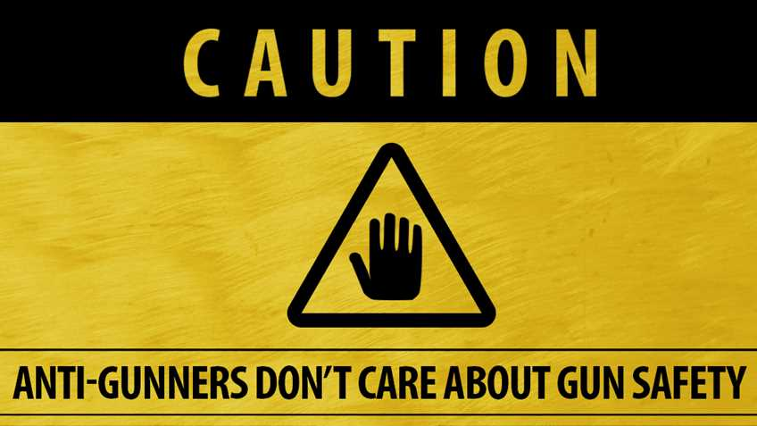 "When Anti-Gunners Say ""Gun Safety,"" They Don't Mean It"