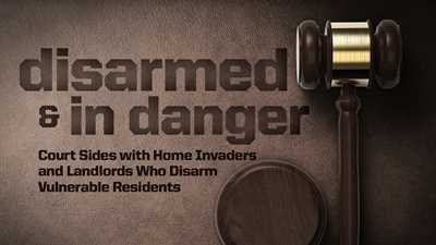 Court Sides with Home Invaders and Landlords Who Disarm Vulnerable Residents in Maine Case