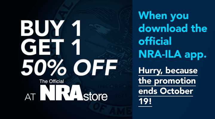 Time is Running Out, Download the NRA-ILA App for an Exclusive NRA Store Deal!