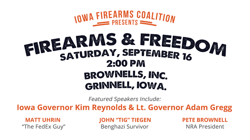 "Don't Forget to Join us for ""Firearms and Freedom"" in Grinnell this Saturday!"