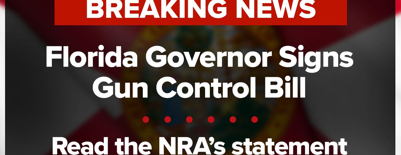 NRA-ILA | Florida Governor Signs Gun Control Bill