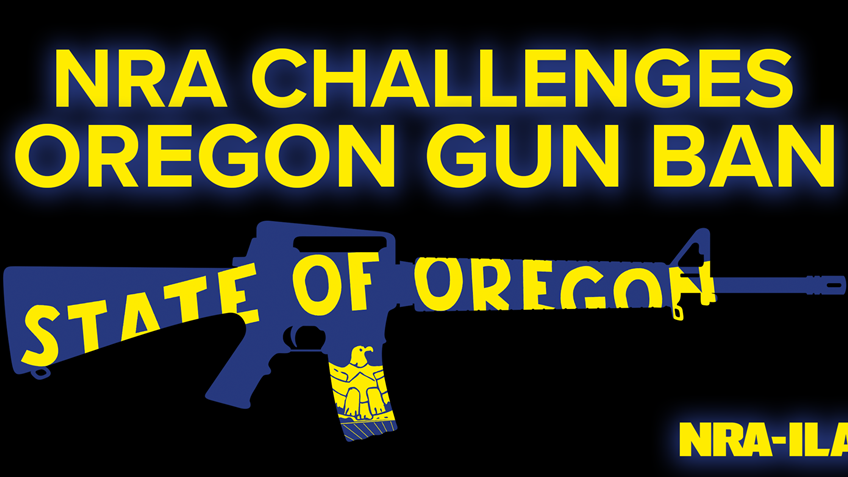 NRA Challenges Oregon Gun Ban