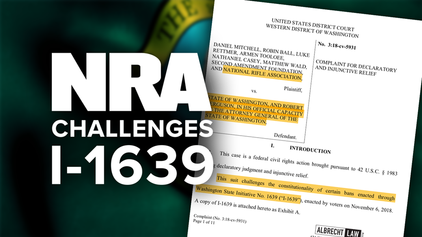 NRA Challenges Constitutional Violations in Initiative 1639