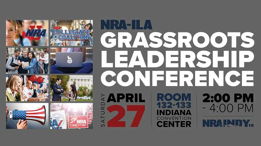 Attend NRA's Grassroots Leadership Conference at the Annual Meetings in Indy!