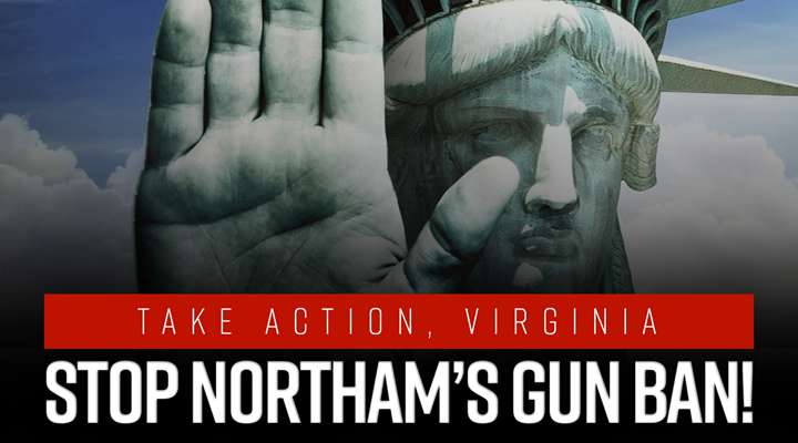 Virginia: Defend Freedom, Oppose Gov. Northam in Richmond Tomorrow