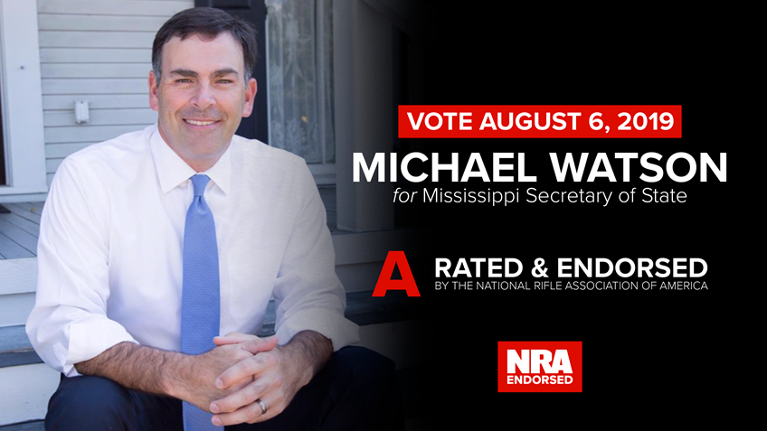 NRA-PVF Endorses Michael Watson for Mississippi Secretary of State