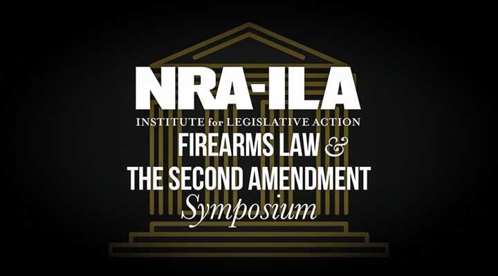 Attend the FREE 2019 NRA-ILA Firearms Law & The Second Amendment Symposium on October 5th in Midlothian
