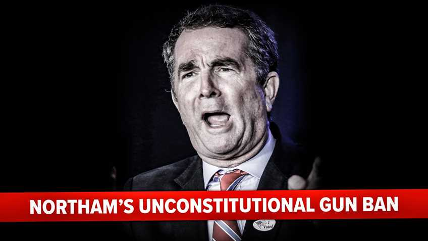 No Gov. Northam, Your Gun Ban is NOT Constitutional