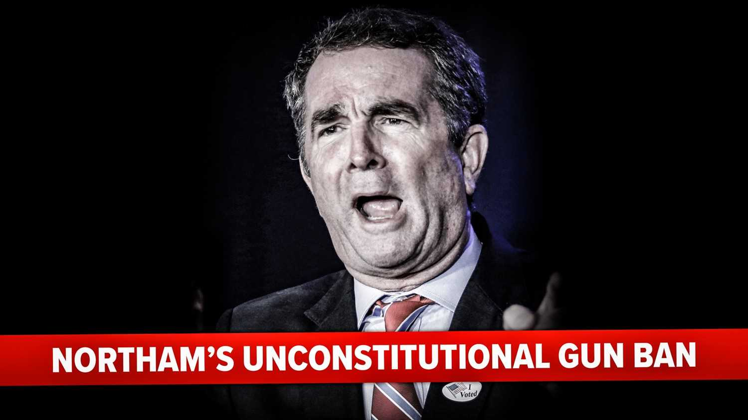 NRA-ILA | No Gov. Northam, Your Gun Ban is NOT Constitutional