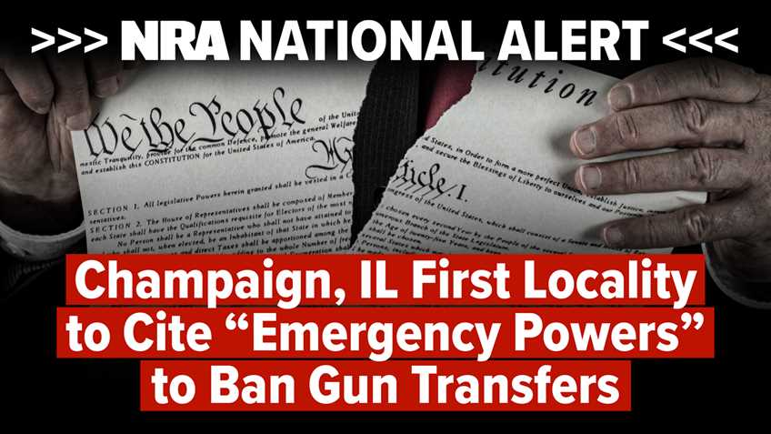 "National Alert: Champaign Illinois First Locality to Cite ""Emergency Powers"" to Ban Gun Transfers"