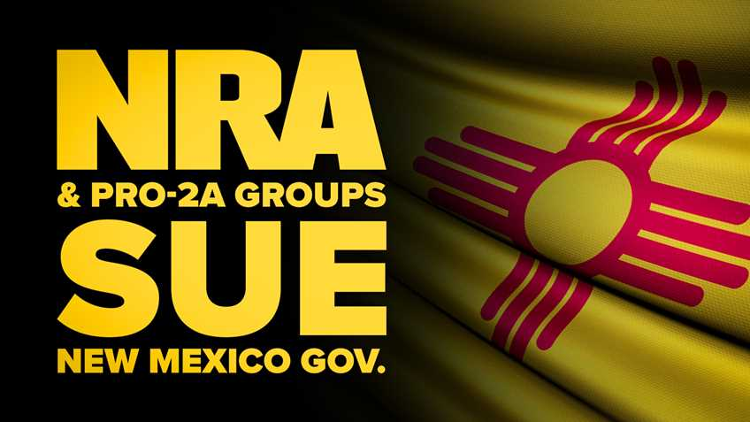 NRA Files Lawsuit Against Anti-Gun Governor Michelle Lujan Grisham's Order Closing Gun Stores and Ranges in New Mexico