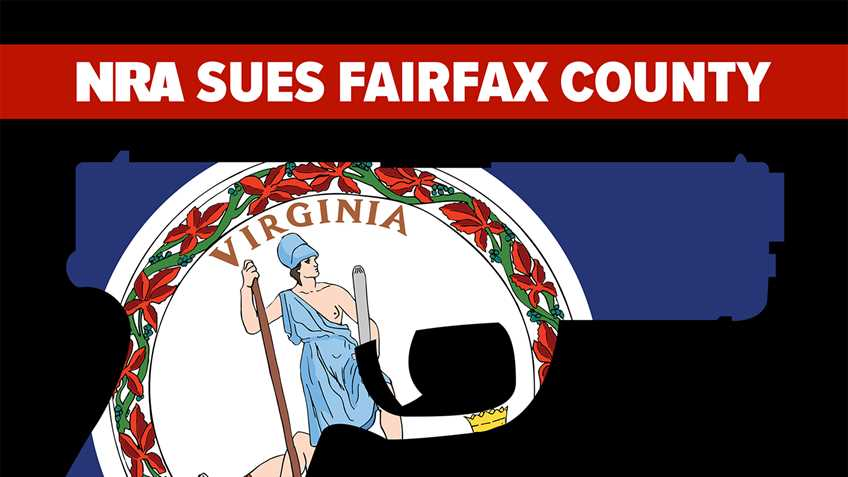 NRA Sues Fairfax County for Unconstitutional Ban on Firearms in Parks